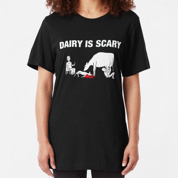 Dairy IS Scary- vegan anti dairy love animals shirt Slim Fit T-Shirt