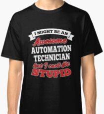 AUTOMATION TECHNICIAN T-shirts, i-Phone Cases, Hoodies, & Merchandises Classic T-Shirt