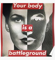 Your body is a battleground supreme Poster