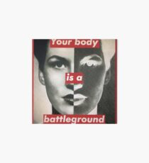 Your body is a battleground supreme Art Board