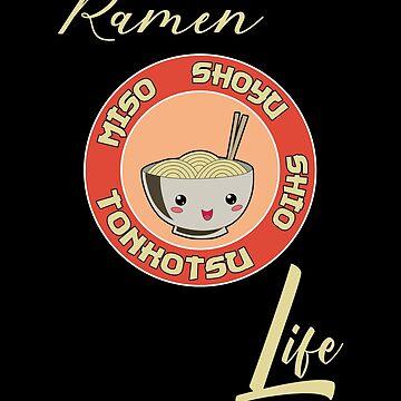 Ramen Life Noodles Lover Vintage Retro Style by Basti09
