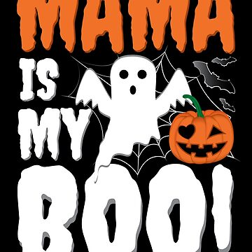 This Is My Halloween Costume Mama Is My Boo by ZNOVANNA