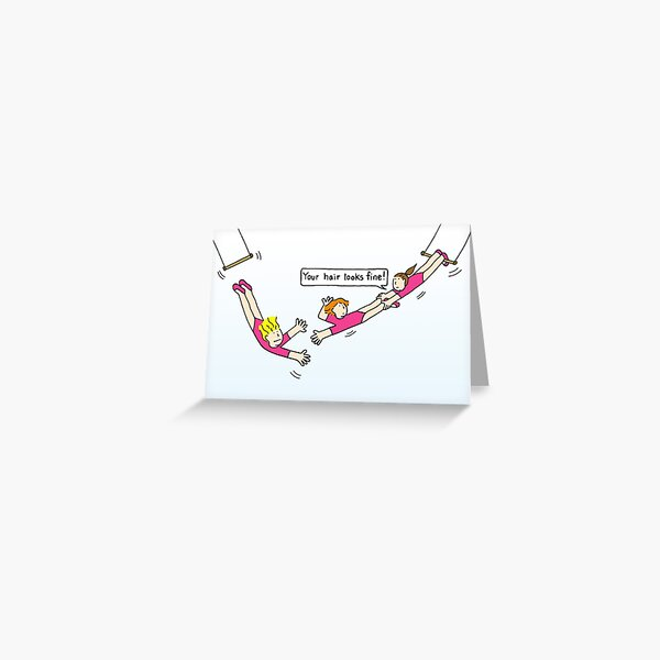 Hang in There and Ladies on Trapeze Hair Worry Cartoon Greeting Card