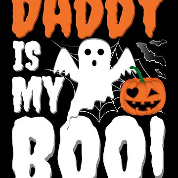 Daddy Is My Boo Funny Halloween Pumpkin by ZNOVANNA