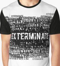 Exterminate 1  Graphic T-Shirt
