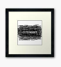 Exterminate 1  Framed Print