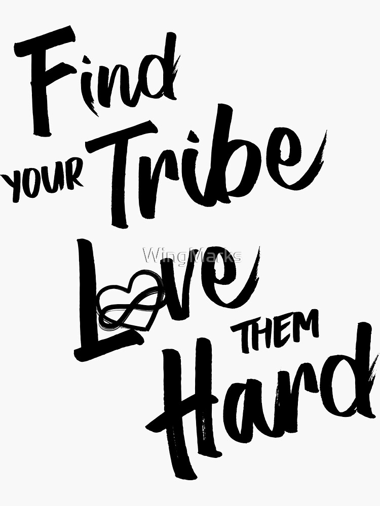 Find Your Tribe - Poly Infinite Heart  by WingMarks