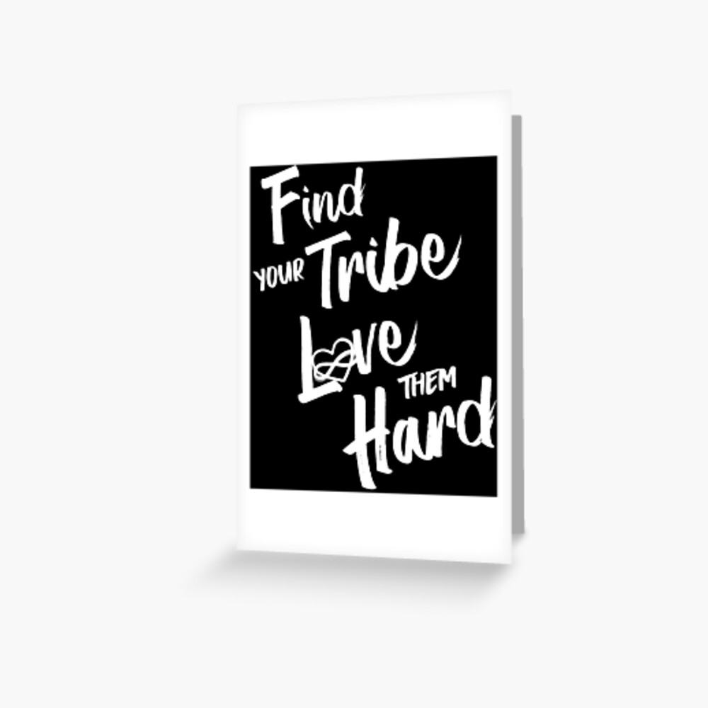 Find Your Tribe - Poly Infinite Heart  Greeting Card