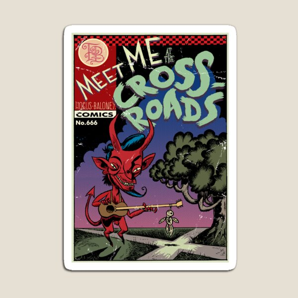 Meet Me at the Crossroads Magnet