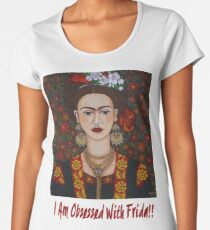 I am Obsessed with Frida T-shirt Women's Premium T-Shirt
