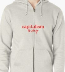 Capitalism is Sexy Zipped Hoodie