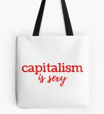 Capitalism is Sexy Tote Bag