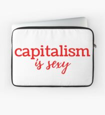 Capitalism is Sexy Laptop Sleeve