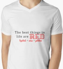 The Best Things in Life are Red V-Neck T-Shirt