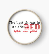 The Best Things in Life are Red Clock