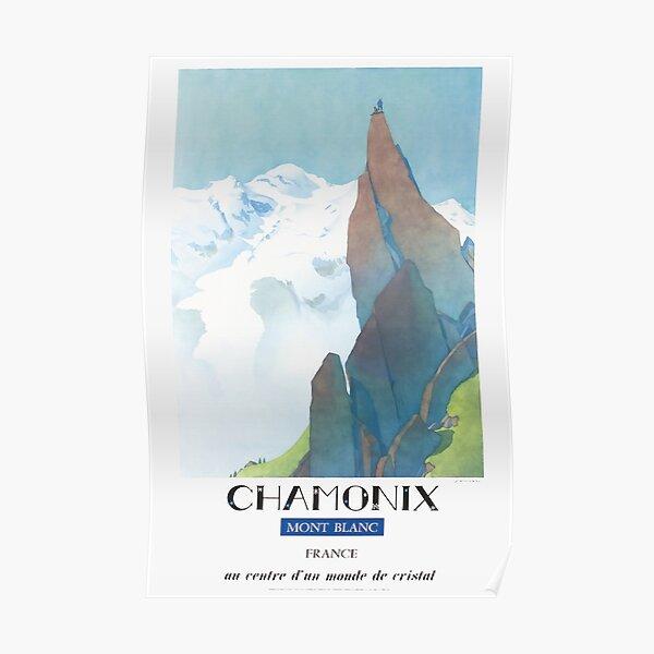 Chamonix, Mont-Blanc France, au centre d'un monde de cristal Poster