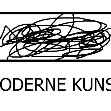 Moderne Kunst be like by Onetrick