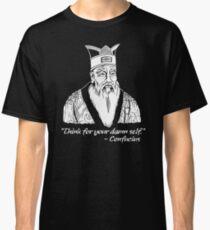 Confucius Say Classic T-Shirt