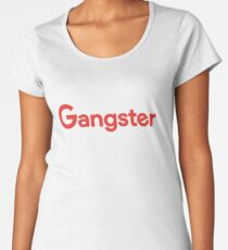 Gangster Women's Premium T-Shirt