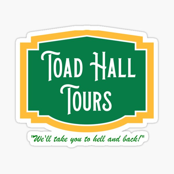 Toad Hall Tours Sticker
