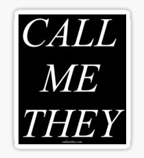 """""""CALL ME THEY"""" Serif / Tall - Inverted Black & White Sticker"""