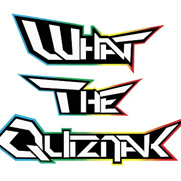 What The Quiznak by DrawingMaurice