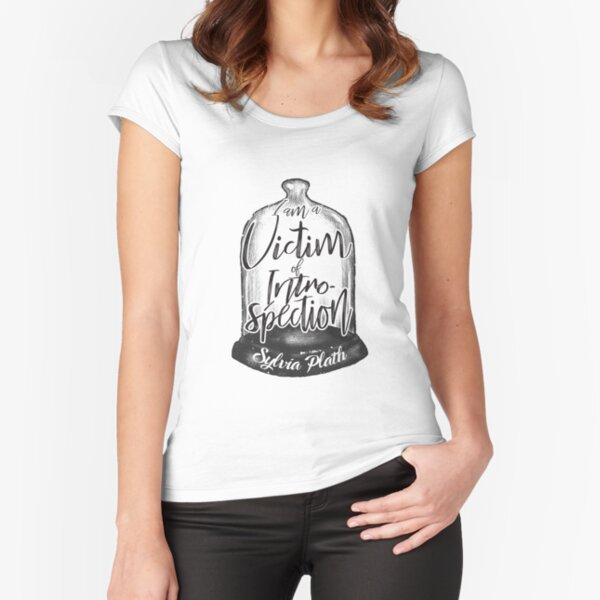 Sylvia Plath - Victim of introspection Fitted Scoop T-Shirt