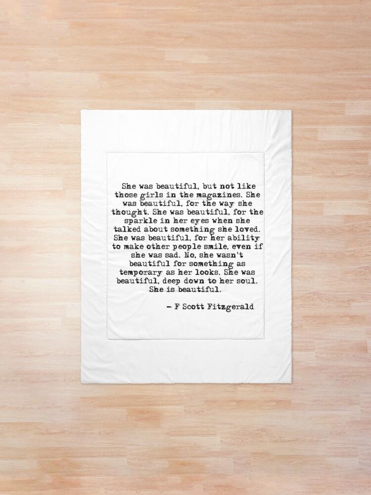 Alternate view of She was beautiful - F Scott Fitzgerald Comforter