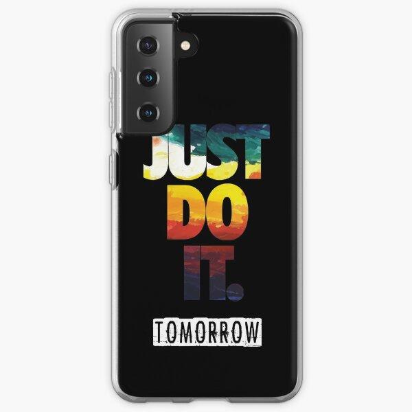 Fais le demain. Coque souple Samsung Galaxy