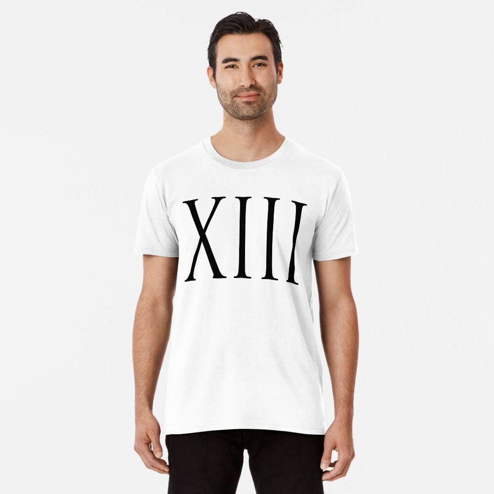 Romains T Premium Treizièmexiii13chiffres Shirt Homme « Tk3l1jucf zUMjqpLVSG