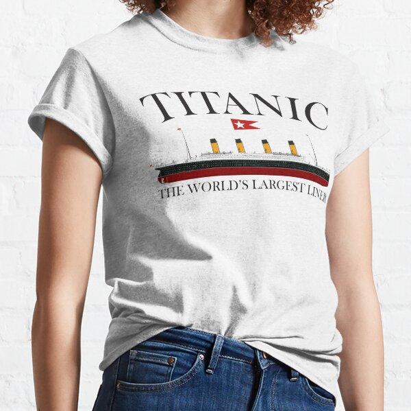 Titanic. 1912, RMS Titanic, Cruise, Ship, Disaster. Classic T-Shirt