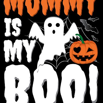 Mommy Is My Boo Halloween Ghost Pumpkin by ZNOVANNA