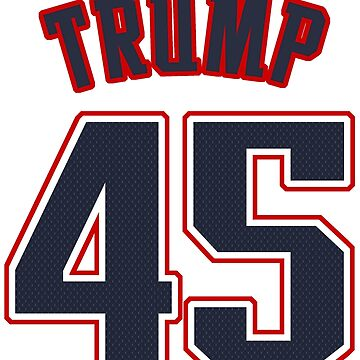TRUMP 45 - Alternate by cpinteractive