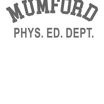MUMFORD PHYS. ED. DEPT. Funny 80s Cult by vasebrothers