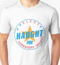 Elect Haught For Purgatory Sheriff - Round Unisex T-Shirt
