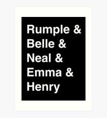 Rumple & Belle & Neal & Emma & Henry Art Print