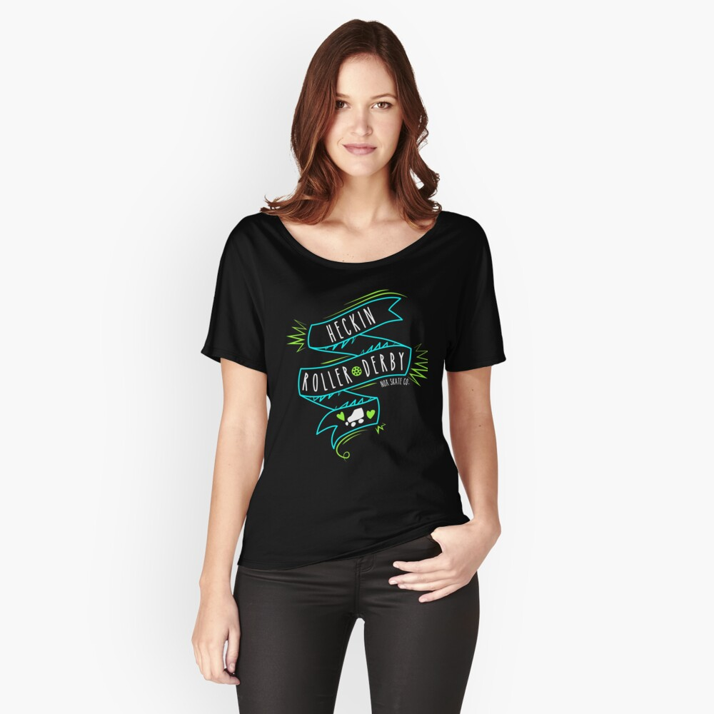Heckin Roller Derby Relaxed Fit T-Shirt