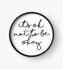 It's OK Not To Be Okay Clock