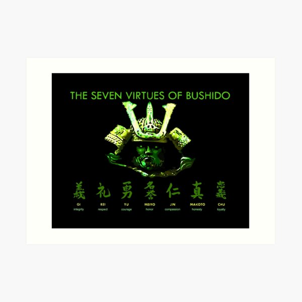 7 Virtues of Bushido - samurai way - live by the sword Art Print