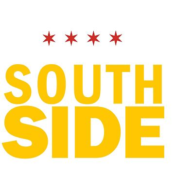 SOUTH SIDE – CHICAGO NEIGHBORHOOD by ItsNextYear