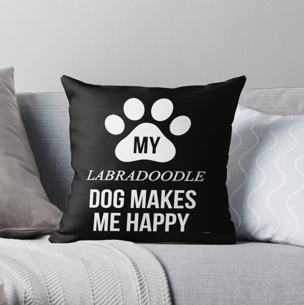 My Labradoodle Makes Me Happy - Gift For Labradoodle Parent Throw Pillow