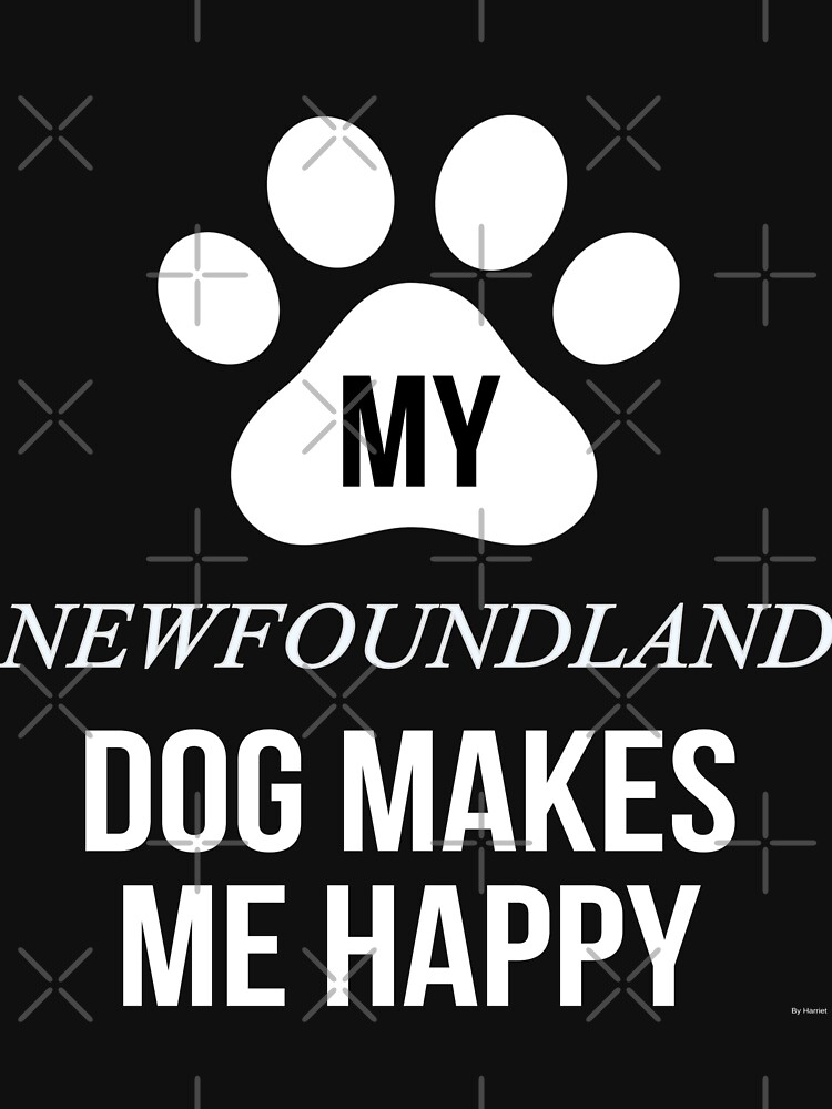 My Newfoundland Makes Me Happy - Gift For Newfoundland Parent by dog-gifts