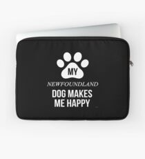 My Newfoundland Makes Me Happy - Gift For Newfoundland Parent Laptop Sleeve
