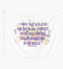 Real Love And Truth Are Stronger Wall Tapestry