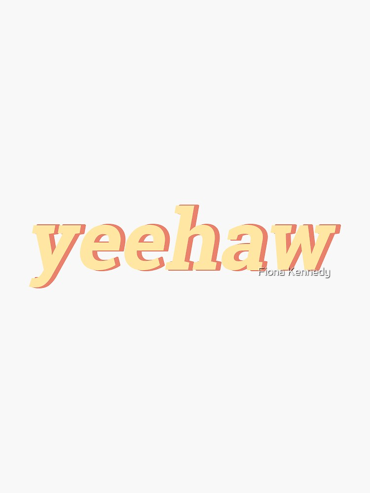 yeehaw by fionabk