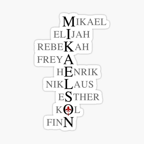 Mikaelson family Sticker