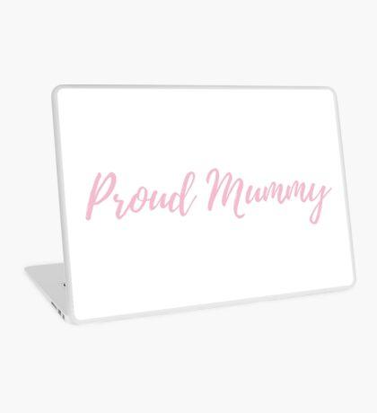 Proud Mummy Laptop Skin