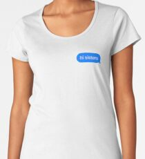 HI sisters Women's Premium T-Shirt