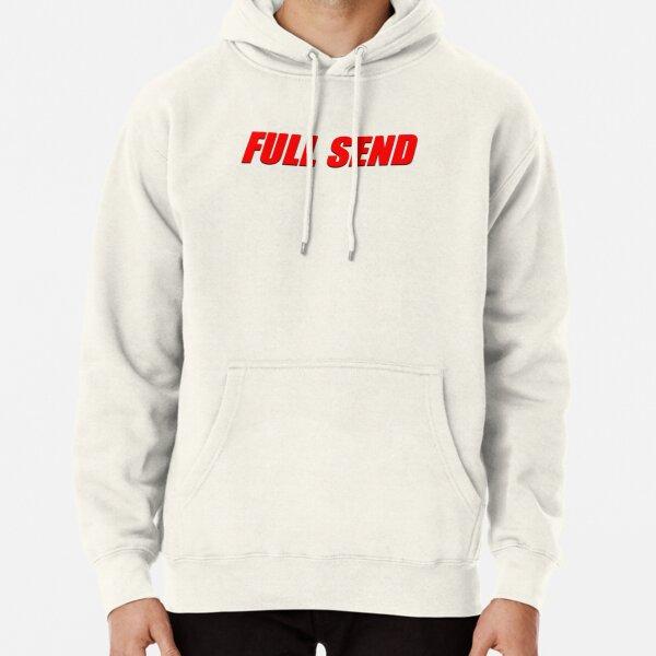 Full send Pullover Hoodie