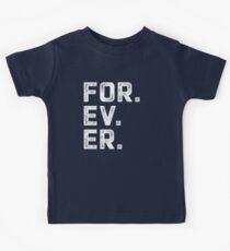 FÜR IMMER. Kinder T-Shirt